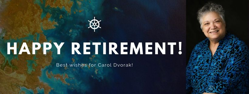 Carol Dvorak is Retiring!